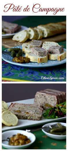 Pâté de campagne or terrine is a French course ground dish with typicallly two types of meat and dried fruits.