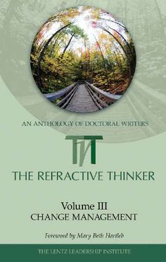 RT: Vol. 3: Chapter 10:Strategic Change Management: The Importance of Inclusiveness (The Refractive Thinker) by Dr. Cheryl A. Lentz. $3.29. 29 pages. Publisher: The Lentz Leadership Institute; 1 edition (October 23, 2009)