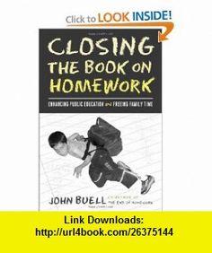 Closing The Book On Homework: Enhancing Public Education (Teaching/Learning Social Justi)
