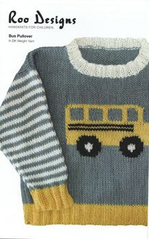 Roo Designs - Bus Pattern lovely kid intarsia jumpers 4 pounds 25 a few designs available