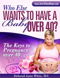 What You Can Do to Boost Conception after age 40 | Pregnancy over 40