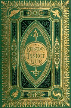 L.M. Budgen, Episodes of Insect Life (1879)