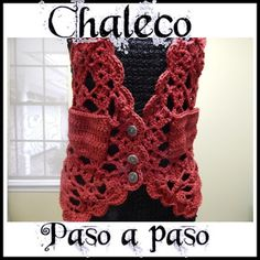 Delicadezas en crochet Gabriela: Chaleco paso a paso