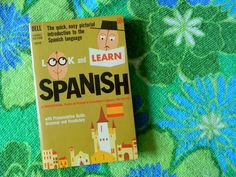 Vintage 1960s Look and Learn Spanish Language book
