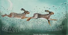 I am just the same as when our days were a joy and our path through flowers. Hares running through flowers. Watercolours on watercolour paper. Hare Illustration, Illustrations, Sam Cannon, Rabbit Art, Bunny Art, Woodland Creatures, Wildlife Art, Folk Art, Moose Art