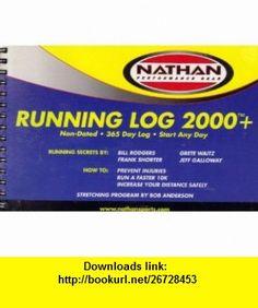 Running Log 2000+ Jeff Galloway ,   ,  , ASIN: B0049JFHBU , tutorials , pdf , ebook , torrent , downloads , rapidshare , filesonic , hotfile , megaupload , fileserve