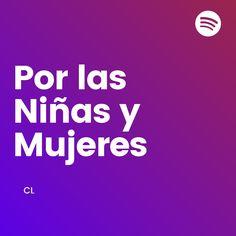 Playlist gratis de Spotify ✅ #derechoshumanos #inspiración #humanidad #personas #mujeres #niñas #música #canciones #vida #dignidad #amor Socialism, Amor, Social Justice, Human Rights, Feminism, People, Women