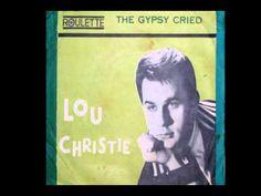 Lou Christie - The Gypsy Cried - YouTube