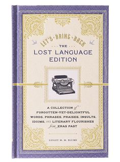 Let's Bring Back Lost Language at PLASTICLAND $19.95 This is a ME kind of coffee table book :p
