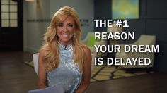 The #1 Reason Your Dream Is Delayed