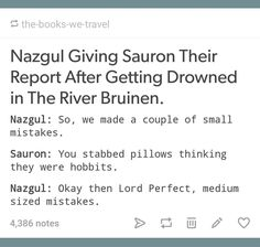 I don't envy the Nazgul ...
