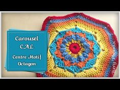 Video - Carousel Blanket CAL 2016 - Part 1 of the pattern ***Video 2 of 2 (Octagon) for PART 1 of the Blanket...