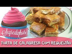 Segredinhos #27 - Como fazer Torta fácil de Calabresa com Requeijão - YouTube