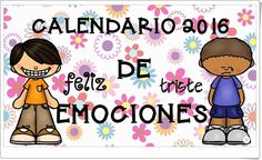 """Calendario 2016 de las Emociones"" (Imageneseducativas.com) Calendario 2018 Editable, Brain Gym, Education English, Social Work, Classroom Management, Behavior, Back To School, Psychology, Mindfulness"