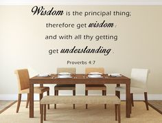 Check out Proverbs 4:7 Wall Decal Custom Wall Decals Custom Vinyl Decal Wisdom Is The Principal Thing Wall Art  Wall Decal KJV Scripture  Proverbs on inspirationwallsigns