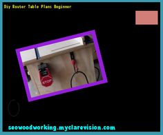 Diy Router Table Plans Beginner 205413 - Woodworking Plans and Projects!