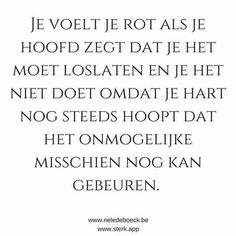 Mode Tutorial and Ideas Sarcastic Quotes, True Quotes, Confirmation Quotes, Favorite Words, Favorite Quotes, Dutch Quotes, Father Quotes, Just Smile, Strong Quotes