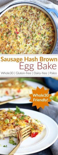 egg meals Easy and delicious Sausage Hash Brown Egg Bake is made with less than 10 ingredients. It's a dish that the whole family will love! Whole Foods, Whole 30 Diet, Paleo Whole 30, Healthy Breakfast Casserole, Hashbrown Breakfast Casserole, Breakfast Hash, Egg Bake With Hashbrowns, Diet Breakfast, Healthy Brunch
