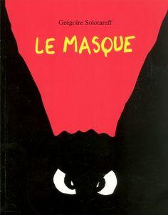 Livres Ouverts : Le masque