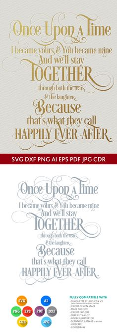 Once upon a time I became yours and you became mine SVG quote - SVG DXF for Studio Png Eps Pdf Jpg Ai Cdr cut for Silhouette, Cricut, Cameo by PremiumSVG on Etsy https://www.etsy.com/uk/listing/289860987/once-upon-a-time-i-became-yours-and-you
