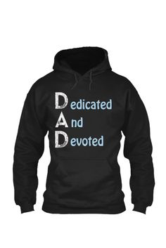 Dedicated And Devoted Fathers Day !  Not Sold in Stores! Only available for a limited time. Perfect gift for Father's Day!