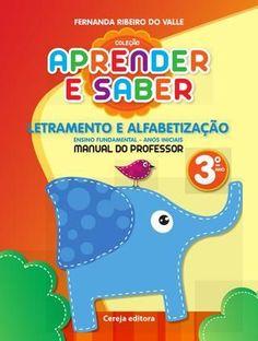 Aprender e Saber - Letramento e Alfabetização 3 ano