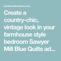 Create a country-chic, vintage look in your farmhouse style bedroom Sawyer Mill Blue Quilts add a delightful, relaxed, farmhouse touch to your home featuring vintage stripes, microchecks, and blue chambray coordinated in a simple block layout to create a rustic, vintage feel. Reverses to a signature ticking stripe in b Striped Bedding, Ticking Stripe, Farmhouse Style Bedrooms, Blue Quilts, Country Chic, Vintage Looks, Chambray, Quilt Blocks, Stripes