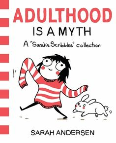 Download Adulthood is a Myth by Sarah Andersen Kindle, PDF, eBook, ePub, Adulthood is a Myth PDF