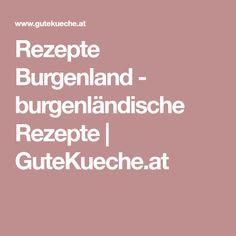 Rezepte Burgenland - burgenländische Rezepte | GuteKueche.at
