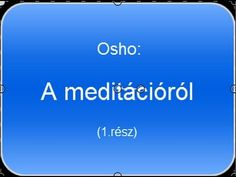 Osho: A meditációról (1.rész) - YouTube Osho, Weather, Film, Youtube, Movie, Movies, Film Stock, Film Movie, Film Books
