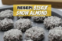 resepi biskut snow almond - women online magazine Almond Cookies, Biscuit Recipe, Cookie Recipes, Recipies, Snow, Baking, Cupcake, Magazine, Cakes