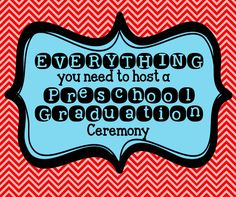 Everything you need to host a Preschool Graduation Ceremony - great ideas for awards, books to read, and free diploma printable