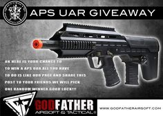 Godfather Airsoft APS UAR Giveaway