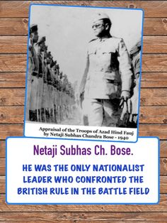 Azad Hind, Subhas Chandra Bose, India Facts, Best Hero, Greater Good, Confidence Building, Politicians, Troops, Life Lessons