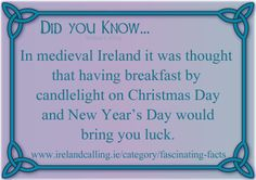 Fascinating Facts, Breakfast by candlelight. Visit Ireland Calling for more fascinating Irish facts.