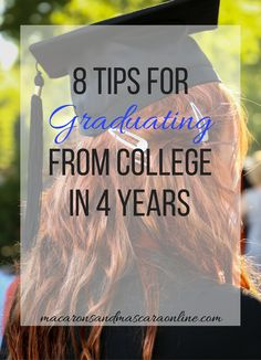 How To Graduate College In 4 Years // how to finish in four years // stay on track to graduate in four years // finish college in four // college graduation // graduation tips // #college #collegelife #collegegraduation #classof2018 #gradlife #collegetips #collegeadvice #collegestudents
