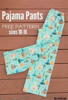 This free pajama pant pattern fits for preteens and teens sizes 10 through 16. It
