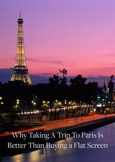 Why Taking a Trip to Paris Is Better Than Buying a Flat Screen via @PureWow
