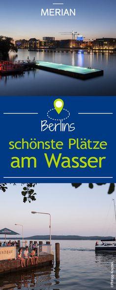 #Schöne Plätze am #Wasser in #Berlin