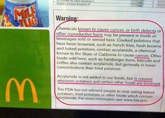 Because of a lawsuit from PCRM, McDonald's and other fast food outlets have to put cancer warnings on their fries. Notice how they try to downplay it. Ha!