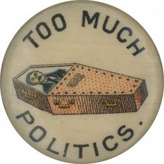 Too Much Politics Vintage Pins, Vintage Buttons, American History Museum, Vintage Oddities, Dark Jokes, Emperors New Clothes, Cool Buttons, Aesthetic Words, Hippie Love