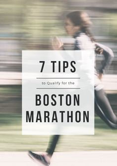Qualifying for the prestigious Boston Marathon is the goal of many who run marathons. Making your way to Patriots Day is no easy task. But these easy-to-follow tips will help get you there. 7 Tips to Qualify for the Boston Marathon http://www.active.com/running/articles/7-tips-to-qualify-for-the-boston-marathon?cmp=17N-PB33-S31-T9-D1--43