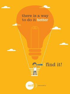 #way #things #better #improvise #scope #outofthebox #thinking #workhard #achieve #graphicdesign #Seriff