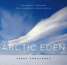A series of journeys by Jerry Kobalenko has taken around the High Arctic by foot, skis, kayak, and ship that provide a multifaceted view of this most beautiful and most vulnerable part of the Arctic. Combining natural history, exploration, and personal experiences gathered during 20 years of Arctic travel... (Photo book) Geography Of Canada, Physical Geography, Arctic Wolf, Natural Resources, Natural History, Vulnerability, Social Studies, Photo Book, The Book