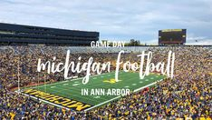 Food, Fanfare & Football: Five Tips For Michigan Game Day In Ann Arbor - The Epicurean Traveler College Fun, College Football, Walkable City, Michigan Wolverines Football, Michigan Travel, University Of Michigan, Go Blue, Ann Arbor, Baseball Field