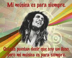 Bob Marley es para siempre.