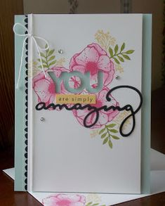 Laura's Works of Heart: AMAZING YOU CARD: