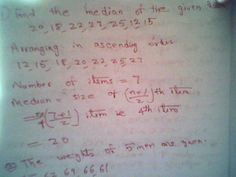 Maths: To find the median of the given data