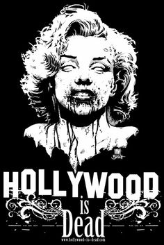 Hollywood Is Dead.