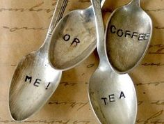 coffee, tea, or me - silver teaspoons